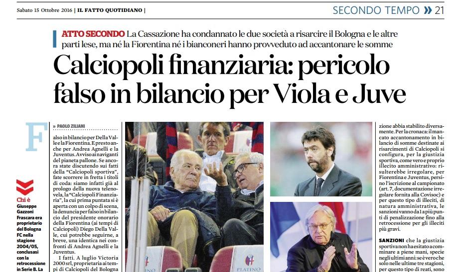 Il fatto quotidiano, Fiorentina e Juventus rischiano il falso in bilancio per calciopoli