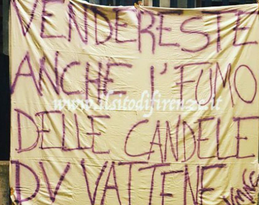 """""""Vendereste anche il fumo delle candele. Della Valle vattene"""" altro striscione contro la società appeso al Franchi"""