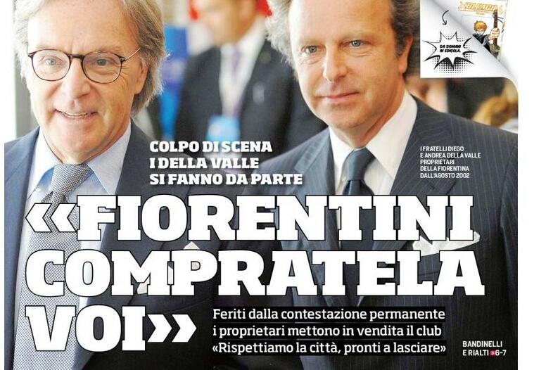 """Il Corriere dello Sport mette in prima pagina i Della Valle: """"Fiorentini, compratela voi"""""""