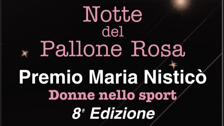 """Lunedì 19 Novembre """"La notte del pallone rosa"""" ingresso libero, qui tutte le info"""
